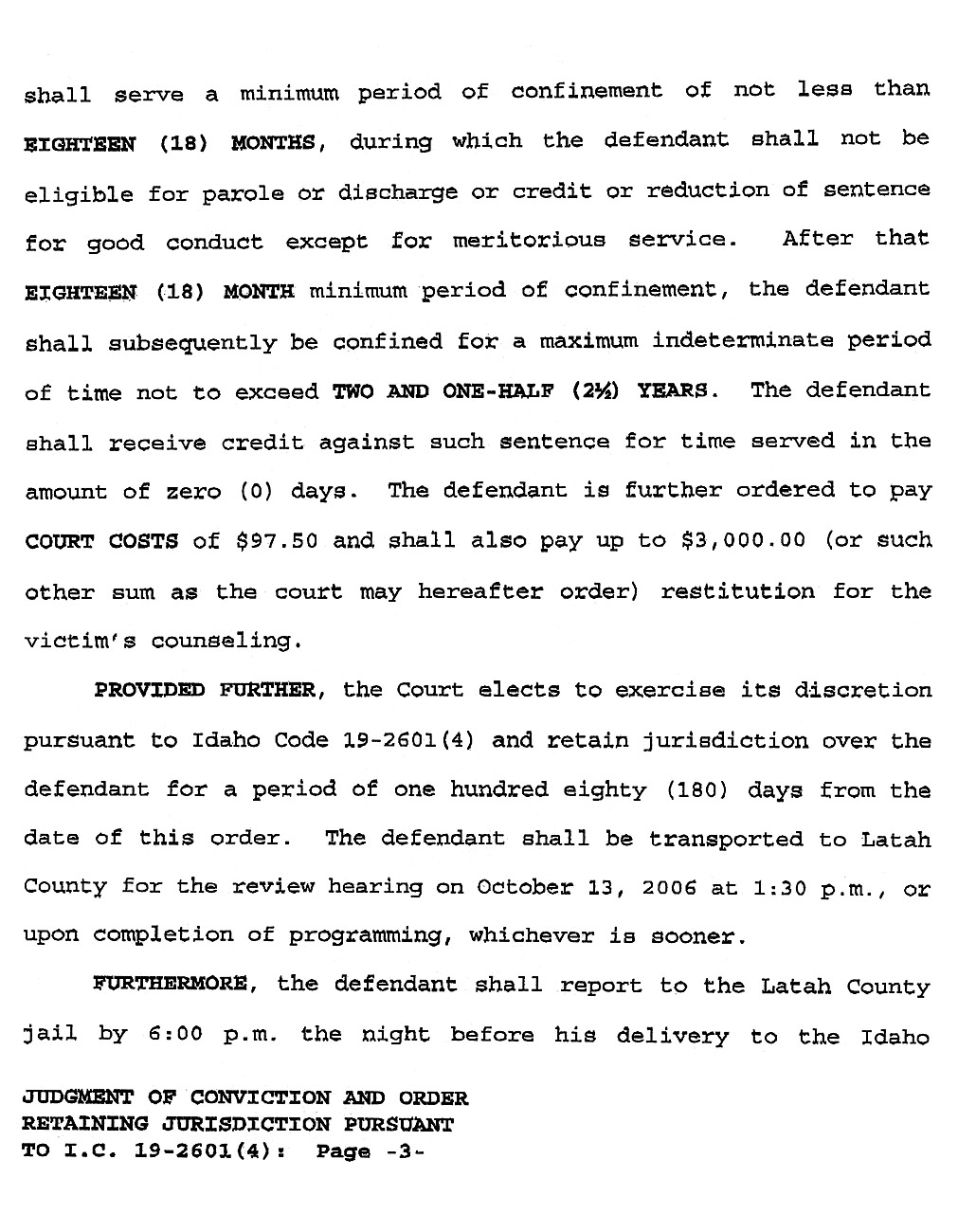 Jamin Wight: Judgment of Conviction and Order Retaining Jurisdiction page 3