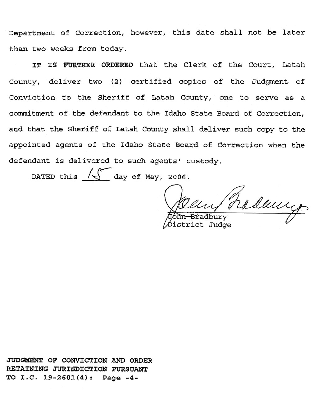 Jamin Wight: Judgment of Conviction and Order Retaining Jurisdiction page 4